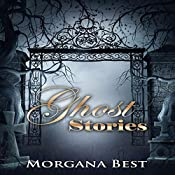 Ghost Stories: Witch Woods Funeral Home, Book 4 | Morgana Best