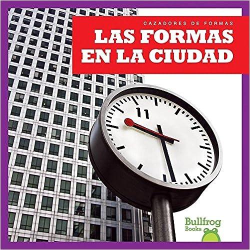 Online descargar ebook pdf Las Formas En La Ciudad / (Shapes in the City) (Cazadores De Formas / Shape Hunters) PDF 1620312468