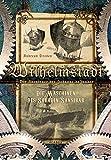 Wilhelmstadt. Die Abenteuer der Johanne deJonker. Band 1 - Die Maschinen des Saladin Sansibar