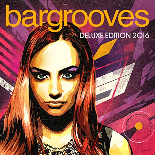 - Bargrooves Deluxe Edition 2016
