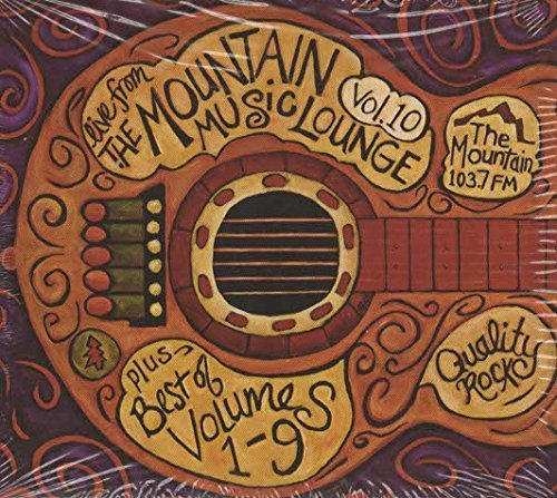 Live From the Mountain Music Lounge Vol. 10 + Best of Volumes 1-9 by Various Artists (The Best Of Live Lounge)