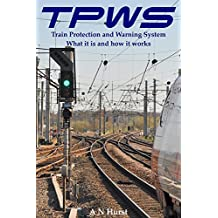 TPWS Train Protection and Warning System. What it is and how it works