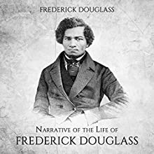 Narrative of the Life of Frederick Douglass Audiobook by Frederick Douglass Narrated by Kevin Kollins