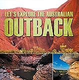 Let's Explore the Australian Outback: Australia Travel Guide for Kids (Children's Explore the World Books)