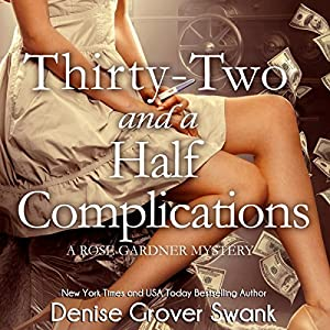 Thirty-Two and a Half Complications Audiobook