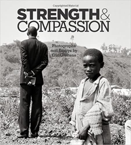 strength compassion photographs and essays eric greitens  strength compassion photographs and essays limited edition