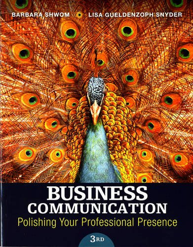 133863301 - Business Communication: Polishing Your Professional Presence (3rd Edition)