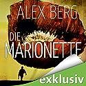 Die Marionette Hörbuch von Alex Berg Gesprochen von: Detlef Bierstedt
