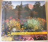 Gardening with Altitude, Scott Dressel-Martin, 0977737500