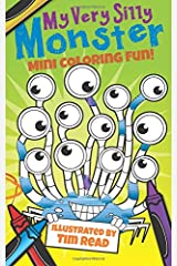 My Very Silly Monster Mini Coloring Fun!: Big Coloring Fun in a Mini Coloring Book Paperback