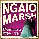 Death in a White Tie   Ngaio Marsh