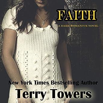 Faith A Dark Romance Novel Terry Towers Lauren Sweet