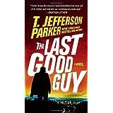 The Last Good Guy (A Roland Ford Novel)
