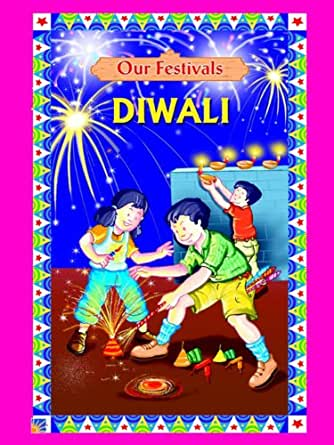 Our Festivals : Diwali - Kindle edition by Sumati