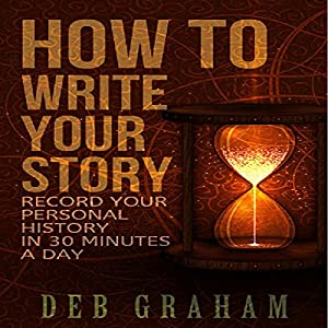 How to Write Your Story Audiobook