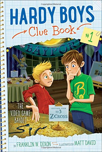 The Video Game Bandit (Hardy Boys Clue Book)