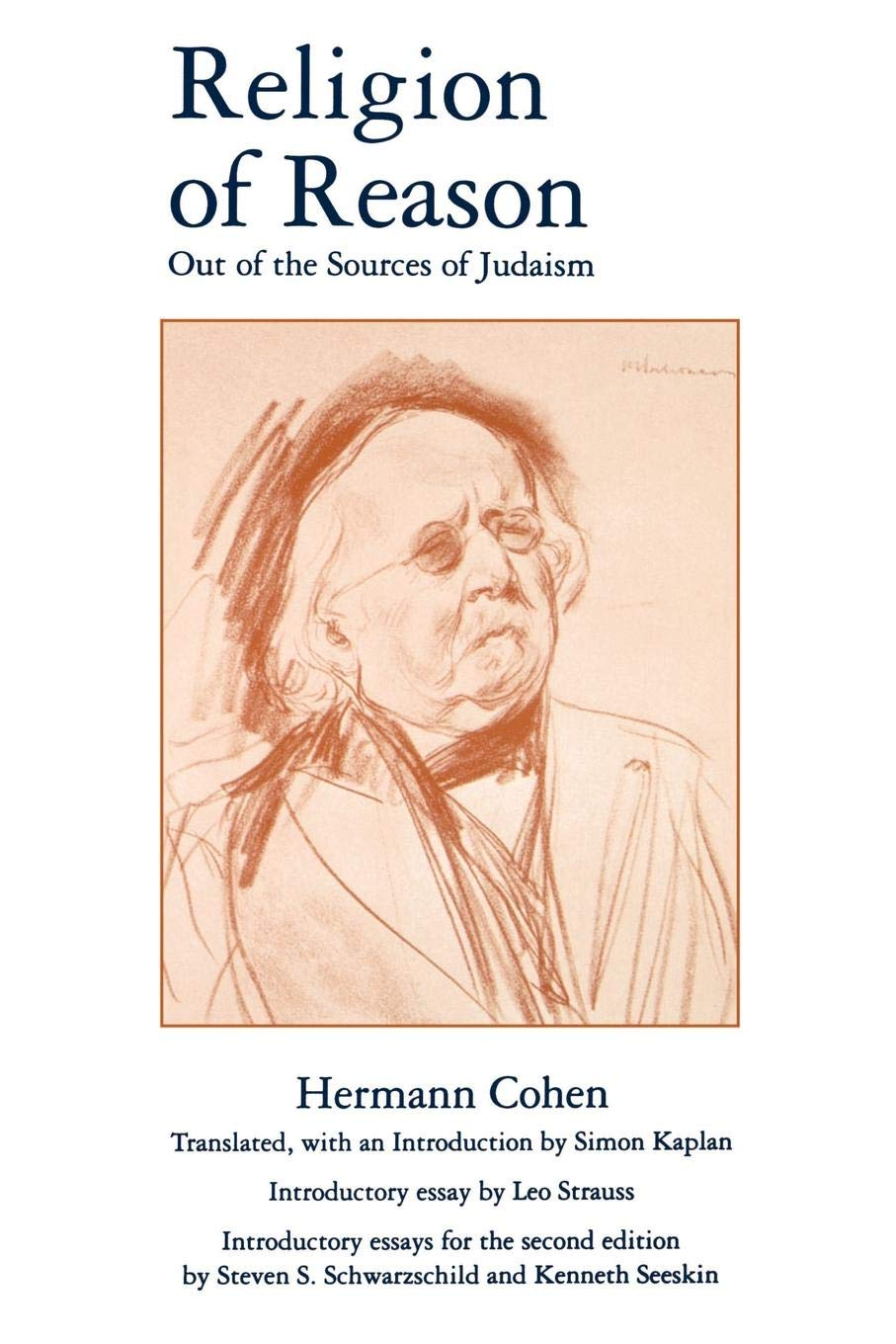 Religion of Reason: Out of the Sources of Judaism (AAR Religions in Translation) por Hermann Cohen
