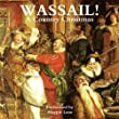 Wassail! A Country Christmas