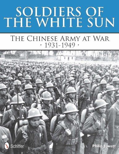 Soldiers of the White Sun: The Chinese Army at War, 1931-1949