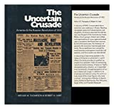 The Uncertain Crusade, Arthur W. Thompson and Robert A. Hart, 0870230565