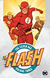 Download The Flash: The Silver Age Vol. 3 in PDF ePUB Free Online