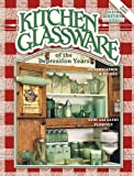 img - for Kitchen Glassware of the Depression Years: Identification & Values book / textbook / text book