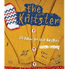 The Knitster: 20 Patterns for Hip Knitters