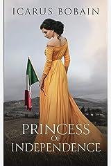 Princess of Independence Paperback