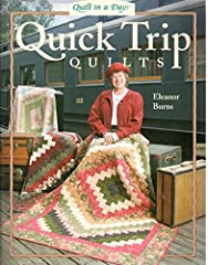 Pack up your sewing machine and take a Quick Trip with Eleanor! Quick Trip Quilts is a strip pieced pattern with three layouts. The traditional Quick Trip is based on a Trip Around the World format.A Bargello effect is achieved with the Quick...
