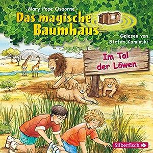 Im Tal der Löwen (Das magische Baumhaus 11) Hörbuch