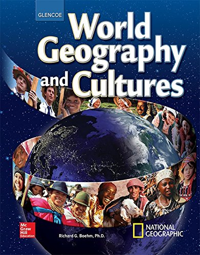 World Geography and Cultures, Student Edition (GLENCOE WORLD GEOGRAPHY)