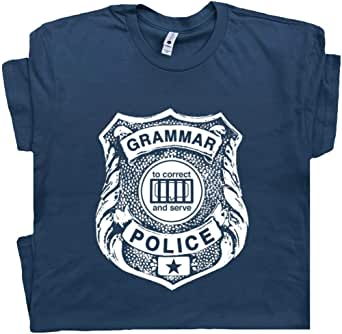 Grammar Police T Shirt Funny Geek Book Tee Saying Literary Literature Reading Gift for English Teacher