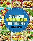Special Diet Best Deals - Mediterranean: 365 Days of Mediterranean Diet Recipes (Mediterranean Diet Cookbook, Mediterranean Diet For Beginners, Mediterranean Cookbook, Mediterranean Slow cooker Cookbook, Mediterranean)