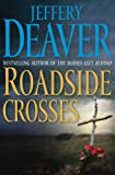 Roadside Crosses: A Kathryn Dance Novel (Kathryn Dance Novels)