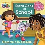Dora Goes to School/Dora Va a la Escuela (Dora the Explorer) (Pictureback(R)) (Paperback)