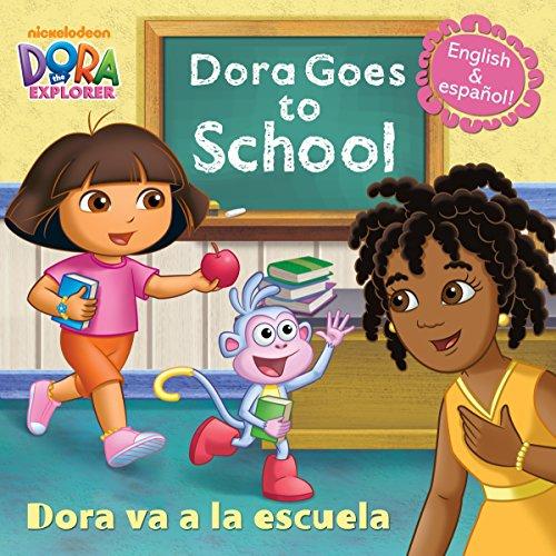 Dora Goes to School/Dora Va a la Escuela (Dora the Explorer) (Pictureback(R)) ()