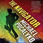 The Navigator | Michael Pocalyko