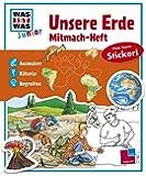 Mitmach-Heft Unsere Erde (Was ist was Junior)
