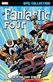 img - for Fantastic Four Epic Collection: Into the Time Stream book / textbook / text book
