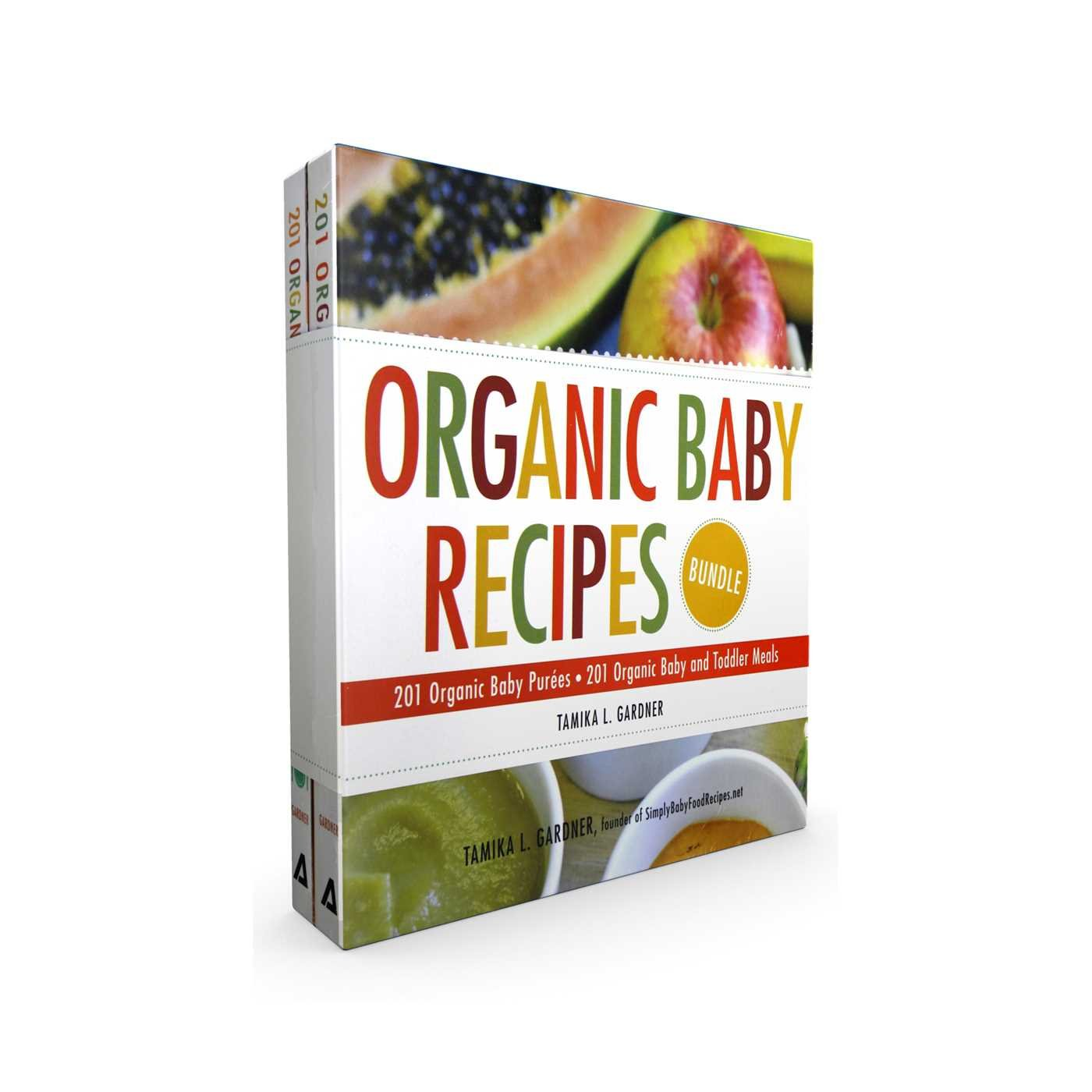 organic baby recipes bundle 201 organic baby pures 201 organic baby and toddler meals
