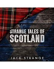 Strange Tales of Scotland: Jack's Strange Tales