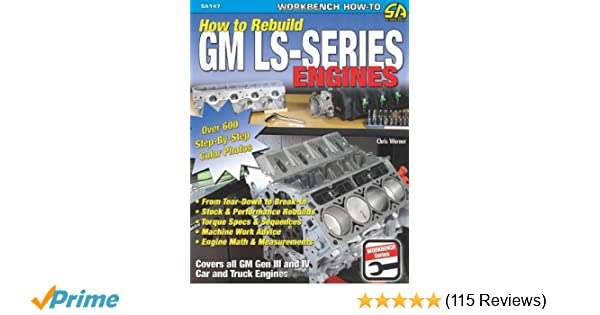 How to rebuild gm ls series engines s a design chris werner how to rebuild gm ls series engines s a design chris werner 8601400505274 amazon books fandeluxe Gallery