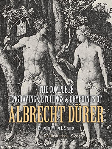- The Complete Engravings, Etchings and Drypoints of Albrecht Dürer (Dover Fine Art, History of Art)