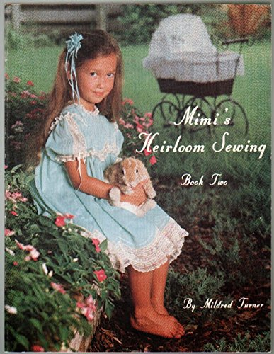 Mimi's Heirloom Sewing Book 2