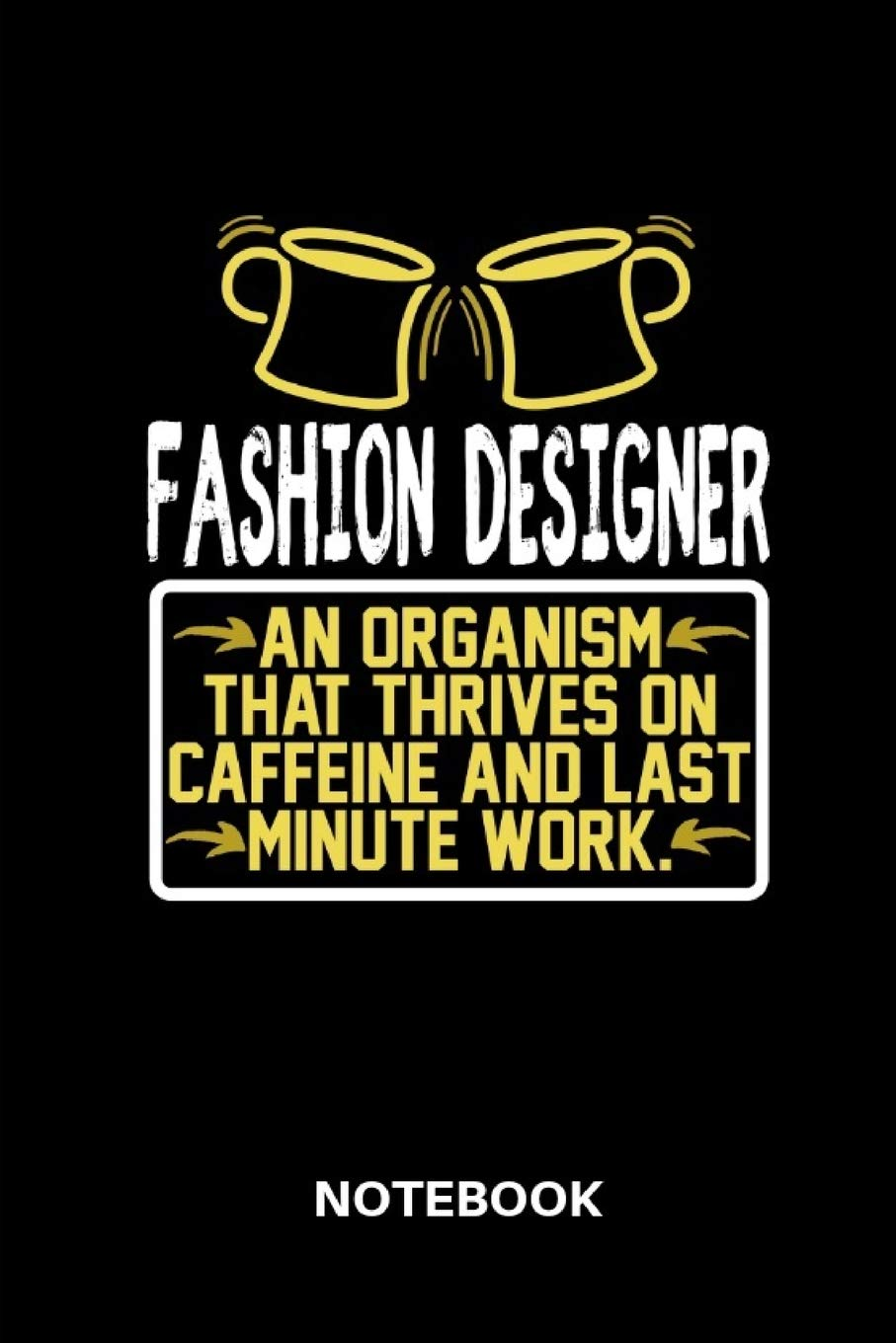 Buy Fashion Designer Notebook Lined Notebook For Fashion Designer To Track All Informations Of Daily Work Life For Men And Women Book Online At Low Prices In India Fashion Designer