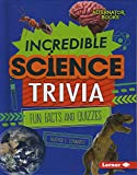 Incredible Science Trivia: Fun Facts and Quizzes (Trivia Time!)