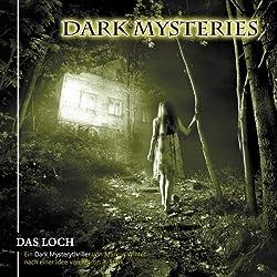 Das Loch (Dark Mysteries 2)