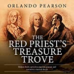 The Red Priest's Treasure Trove: A Case File from The Redacted Sherlock Holmes | Orlando Pearson