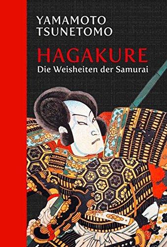 Hagakure: Die Weisheiten der Samurai: Halbleinen