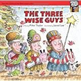 The Three Wise Guys (Tales from the Back Pew)